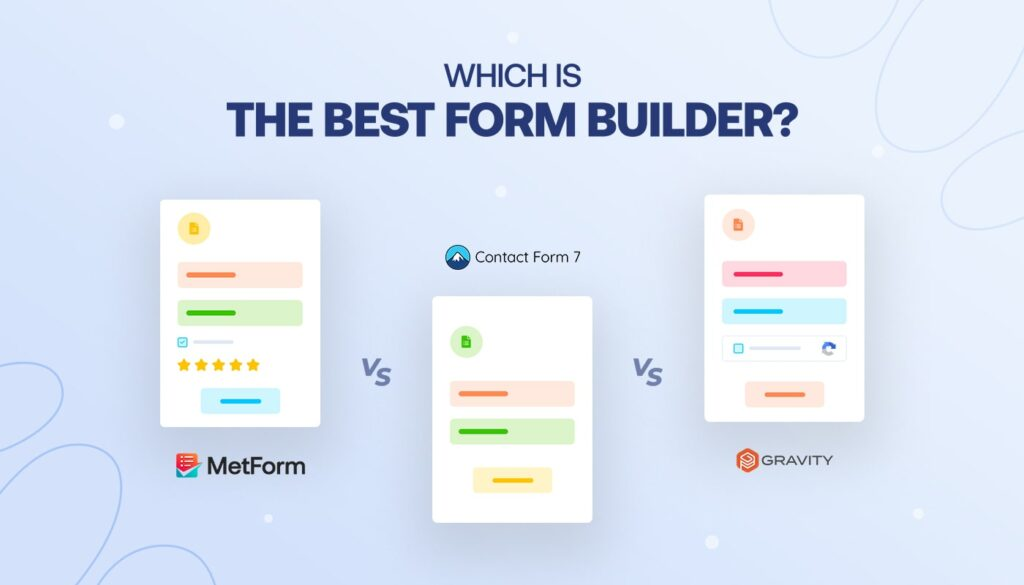 Which Is the Best Form Builder