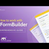 JetFormBuilder: How to Create a Form?